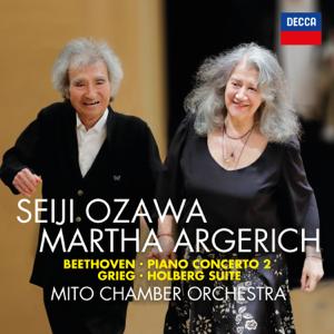 Seiji Ozawa, Martha Argerich & Mito Chamber Orchestra - Beethoven: Piano Concerto No. 2 / Grieg: Holberg Suite
