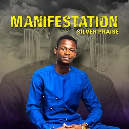 Manifestation Album by Silver Praise Image