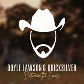 Doyle Lawson & Quicksilver - Between the Lines