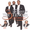 The Three Tenors - The Best of the 3 Tenors (Live), James Levine, José Carreras, Luciano Pavarotti, Plácido Domingo & Zubin Mehta