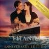 Titanic (Original Motion Picture Soundtrack) [Collector's Anniversary Edition]