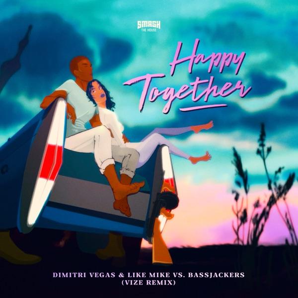 Happy Together (VIZE Remix) - Single