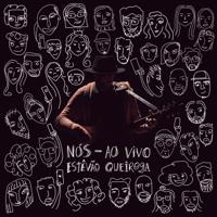 Estêvão Queiroga - Caçador de Mim (Ao Vivo) artwork