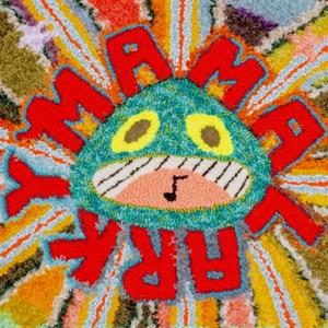 Mamalarky - You Make Me Smile