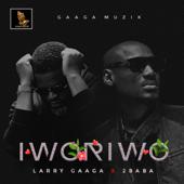 Iworiwo (feat. 2Baba) - Larry Gaaga