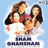 Sham Ghansham Original Motion Picture Soundtrack