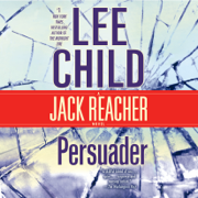 Persuader: A Jack Reacher Novel (Unabridged)
