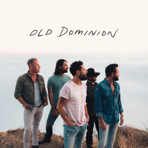 Make It Sweet - Old Dominion