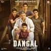 Dangal Original Motion Picture Soundtrack