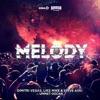 Dimitri Vegas & Like Mike - Melody