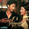 Oh Saaiyaan From The Power - Arijit Singh, Raj Pandit & Salim Sulaiman mp3