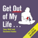 Tony Wolf & Suzanne Franks - Get Out of My Life...: But First Take Me and Alex Into Town (Unabridged)