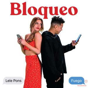 Bloqueo - Lele Pons & Fuego