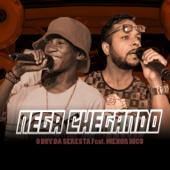 [Download] Nega Chegando MP3