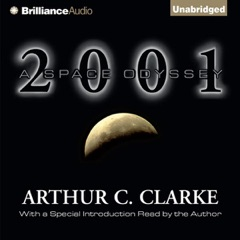 2001: A Space Odyssey (Unabridged)