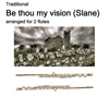 Traditional Be thou my vision Slane arranged for 2 flutes Single