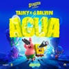 """Agua (Music From """"Sponge On The Run"""" Movie) by Tainy & J Balvin"""