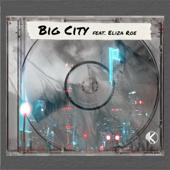 Big City (feat. Eliza Roe)