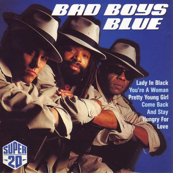 Bad Boys Blue mit Come Back and Stay