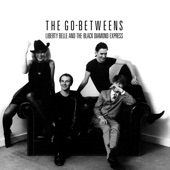 THE GO-BETWEENS - In the Core of a Flame