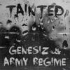 Tainted (feat. Army Regime) - Single, Genesiz