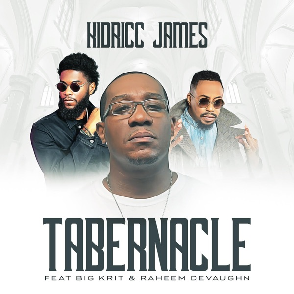 Tabernacle - Single (feat. Big K.R.I.T. & Raheem DeVaughn) - Single