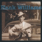 Hank Williams - No Not Now (feat. Curley Williams)