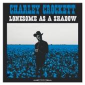 Charley Crockett - Oh so Shaky