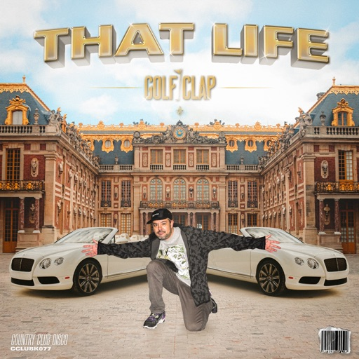 That Life - Single by Golf Clap