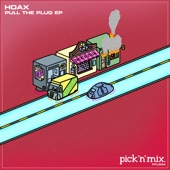 Hoax featuring NuBass - Pull The Plug  feat. NuBass