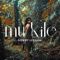 Gowry Lekshmi - Mukile