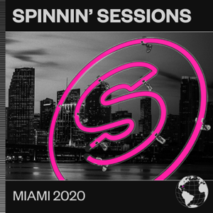 Various Artists - Spinnin' Sessions Miami 2020