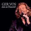 Live in Concert - Ger Vos