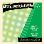 (Baby) Hold Me Tight / Buggin' Blues - Single
