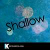 Instrumental King - Shallow (In the Style of Lady Gaga & Bradley Cooper) [Karaoke Version] grafismos