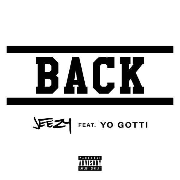Back (feat. Yo Gotti) - Single