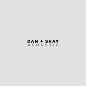 Speechless (Acoustic) - Dan + Shay