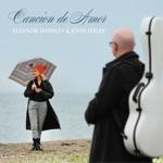 Eleanor Shanley & John Feeley - Cancion De Amor