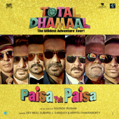 "Paisa Yeh Paisa (From ""Total Dhamaal"")"