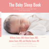 William Sears, M.D., Robert Sears, MD, James Sears, M.D. & Martha Sears, R.N. - The Baby Sleep Book: The Complete Guide to a Good Night's Rest for the Whole Family artwork
