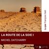 Michel Datcharry - La route de la soie I illustration