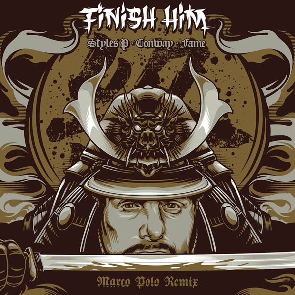 Finish Him (feat. Styles P, Conway the Machine & Lil Fame) [Remix] - Single