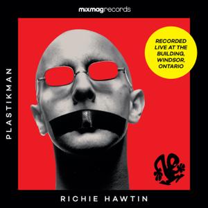 Richie Hawtin - Mixmag Records presents Richie Hawtin - Mixmag Live!