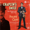 Chaplin's Smile: Song Arrangements for Violin and Piano - Philippe Quint & Marta Aznavoorian