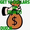 Get Yo Dollars up Run It Single