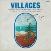 Villages - Sarah's Whistling Tune