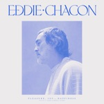 Eddie Chacon - Trouble