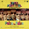 Paisa Yeh Paisa From Total Dhamaal Single