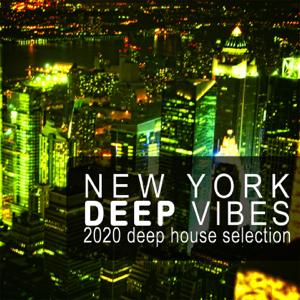 Verschiedene Interpreten - New York Deep Vibes 2020 (2020 Deep House Selection)