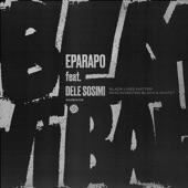 Eparapo - Black Lives Matter (feat. Dele Sosimi)